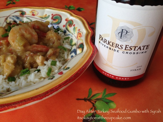 Turkey Seafood Gumbo with Syrah